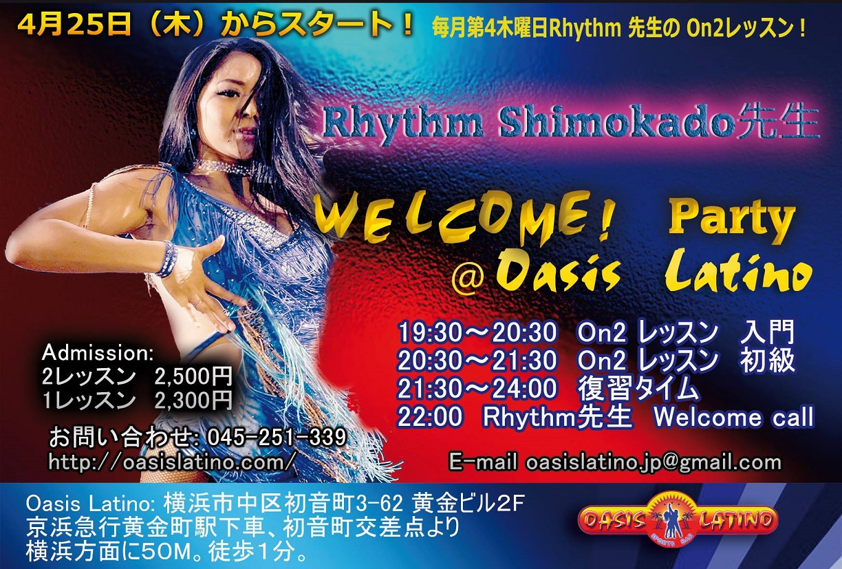 Rhythm welcome party@ Oasis Latino