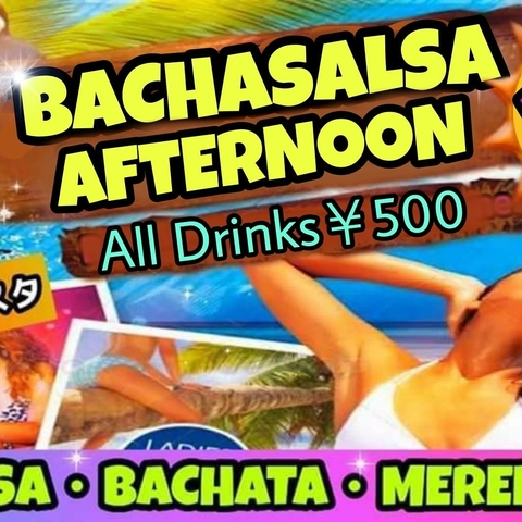 ★1/23(水) BACHASALSA AFTERNOON@新宿FIESTA